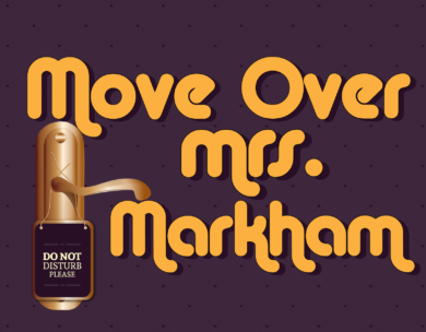 07_Move-Over-Mrs-Markham-01