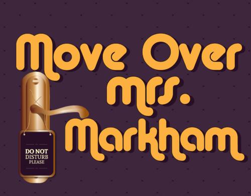 07_Move-Over-Mrs-Markham-01